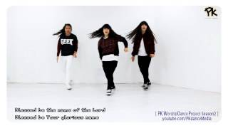 [PK워프 시즌2]♬Blessed be Your name 주이름찬양 영어음원-CCD워십댄스 Promise Keepers Worship Dance Project