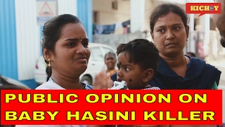 #Hasini | Public and Kids Opinion | Punishment for Killer |Viral Video Kichdy