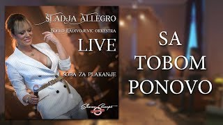 Sladja Allegro - Sa tobom ponovo - (Official Live Video 2017)
