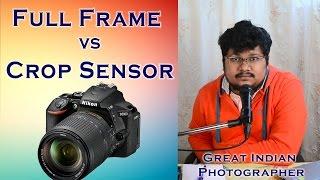 Hindi   Full Frame Camera vs Crop Frame Camera