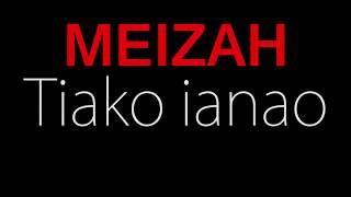 MEIZAH - Tiako ianao Lyrics
