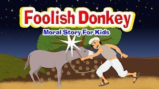 Foolish Donkey - English Stories For Kids I Moral Stories For Kids In English | Bedtime Stories