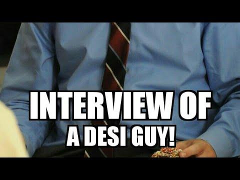 Interview of A Desi Boy