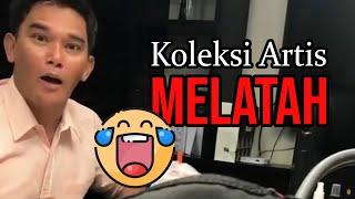 Koleksi Artis Malaysia Melatah