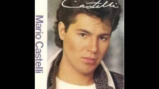 Mario Castelli-Estrenando amor