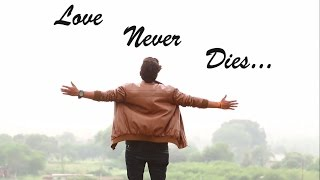 Prince Bhati Present Love Never Dies...