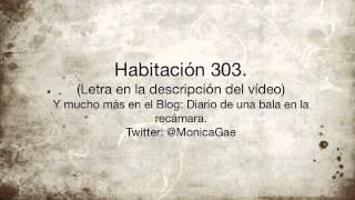 Monica Gae - Habitación 303.