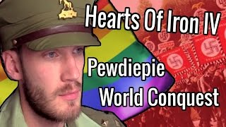 Hearts of Iron IV: PEWDIEPIE CONQUERS THE WORLD Hoi4