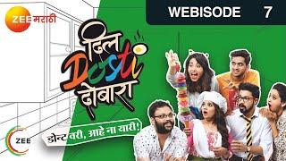 Dil Dosti Dobara - दिल Dosti दोबारा - Episode 7  - February 24, 2017 - Webisode