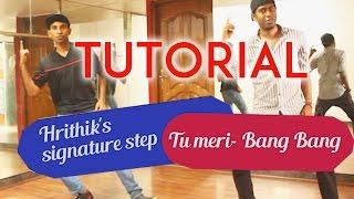 Learn Tu Meri Bang Bang | Hrithiks Dance Steps | Tutorial