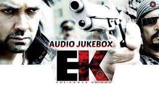 Ek : The Power Of One - Audio Jukebox | Bobby Deol, Shriya Saran & Nana Patekar
