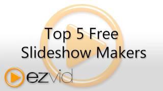 Top Five Free Slideshow Makers