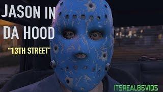 JASON IN DA HOOD 2: 13th Street (GTA5 SKIT)