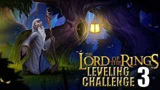 The Lord of the Rings WoW Leveling Challenge: Episode 3 - SINGING MORE SONGS!