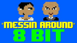 Messin' Around (8 Bit Cover Version) [Tribute to Pitbull ft. Enrique Iglesias]