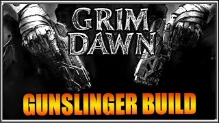 Dual Pistol Gunslinger Build - Grim Dawn Demolitionist + Arcanist Guide Gameplay