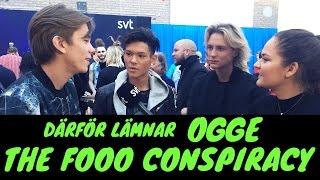 DÄRFÖR lämnar Ogge The Fooo
