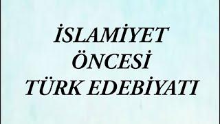 islamiyet öncesi türk edebiyatı you tube
