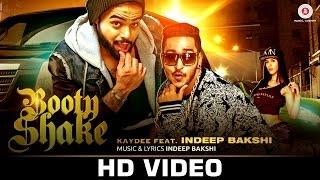 Booty Shake - Official Video   Indeep Bakshi & Kaydee