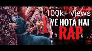 YE HOTA HAI RAP | GURU | NEW HINDI RAP SONG 2018