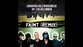 Linkin Park Feat. Hollywood Undead, Jay-Z, Dr. Dre & Eminem - Faint (Remix)