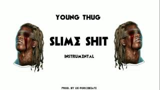 Young Thug - Slime Shit [INSTRUMENTAL Remake] (Prod. by UX-ForceBEATZ)