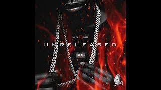 MEEK MILL- UNRELEASED FULL MIXTAPE 2017