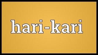 Hari-kari Meaning