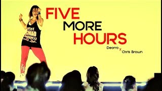 KARINA ROCHA - DANCE LIVE CLASS  - Deorro x Chris Brown - FIVE MORE HOURS
