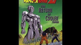 Dragon Ball Z Movie 6: The Return of Cooler Review! (6/4/14)