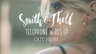 Smith & Thell - Telephone Wires - EP (Out now!)
