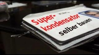 Superkondensator Bauanleitung (SOB Version)