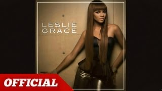 LESLIE GRACE - Will You Still Love Me Tomorrow (Dance Version) [Official]