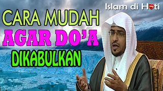 Bagaimana agar doa selalu di kabulkan -   Sheikh Salih Al Maghamsi