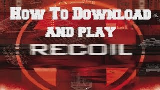 recoil 2 pc game download