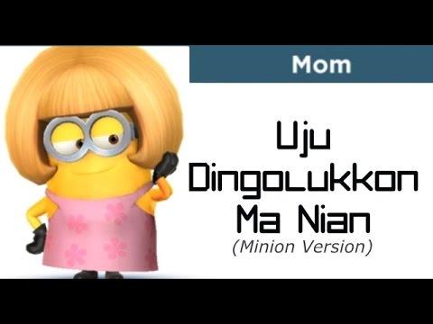 Uju Dingolukkon Ma Nian versi Minion