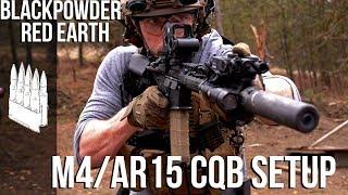 CQB AR15/M4 Setup | Black Powder Red Earth Special