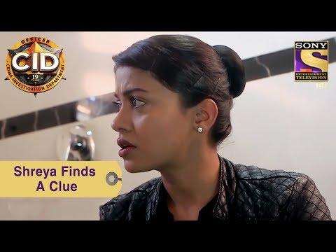 Xxx Mp4 Your Favorite Character Shreya Finds A Clue CID 3gp Sex