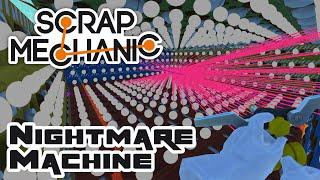 The Nightmare Machine - Let's Play Scrap Mechanic Multiplayer - Part 128