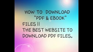 The Best Website To Download PDF & Books files || Free Pdf and Books