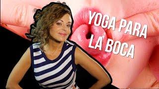 Yoga para la boca | La alcoba de Elsy Reyes