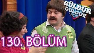 Güldür Güldür Show 130. Bölüm Full HD Tek Parça (20 Ocak 2017)