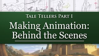 MAKING ANIMATION: Behind the Scenes