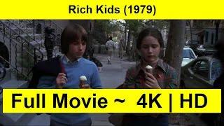 Rich Kids Full Length 1979