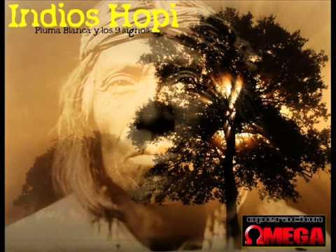 Indios Hopi - Pluma Blanca y los 9 signos