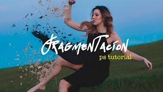 EFECTO FRAGMENTACIÓN | Photoshop tutorial