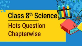 Class 8 HOTS Questions Science
