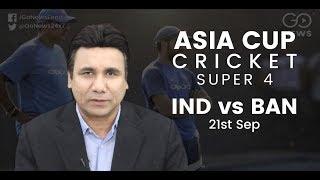 India Vs Bangladesh Asia Cup Preview