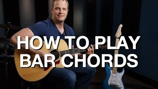 How To Play Bar Chords - Rhythm Guitar Lesson #4