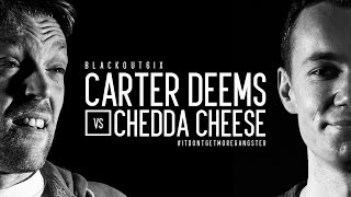 KOTD - Rap Battle - Carter Deems vs Chedda Cheese | #BO6ix